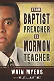 img - for From Baptist Preacher to Mormon Teacher book / textbook / text book
