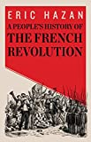 A Peoples History of the French Revolution