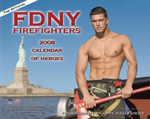 FDNY Firefighters 2008 Calendar of Heroes