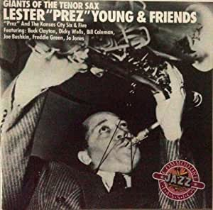 lester young prez friends kansas city six and five buck clayton dicky wells bill coleman. Black Bedroom Furniture Sets. Home Design Ideas