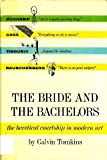 The Bride & the Bachelors: The Heretical Courtship in Modern Art (0670189197) by Tomkins, Calvin