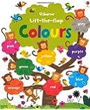 Lift the Flap Colours Book (Usborne Lift-the-Flap-Books)