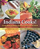 Christine C. Barbour Indiana Cooks!: Great Restaurant Recipes for the Home Kitchen (Quarry Books)