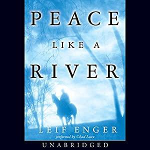 Peace Like a River Audiobook