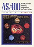AS/400: System, Utilities, Database, and Programming (IBM Press)
