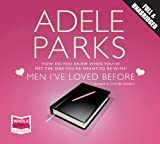 Men I've Loved Before (Unabridged Audiobook) Adele Parks
