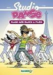 Studio Danse, Tome 3 : Flash Mob Danc...