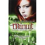 Minuit, Tome1: Le baiser de minuitpar Lara Adrian