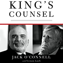 King's Counsel: A Memoir of War, Espionage, and Diplomacy in the Middle East (       UNABRIDGED) by Jack O'Connell Narrated by Eric Martin