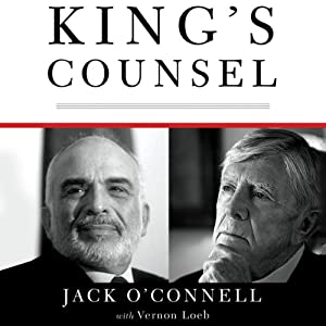 King's Counsel: A Memoir of War, Espionage, and Diplomacy in the Middle East | [Jack O'Connell]