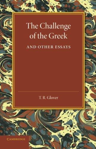 Die Herausforderung der griechischen and Other Essays