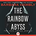 The Rainbow Abyss (       UNABRIDGED) by Barbara Hambly Narrated by Simon Vance