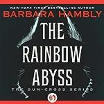 The Rainbow Abyss | Barbara Hambly