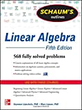 img - for Schaum's Outline of Linear Algebra, 5th Edition: 568 Solved Problems + 25 Videos (Schaum's Outlines) book / textbook / text book