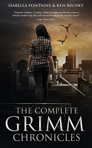 The Complete Grimm Chronicles by Isabella Fontaine & Others ebook deal