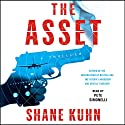 The Asset Audiobook by Shane Kuhn Narrated by Pete Simonelli