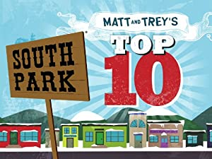 South Park: Matt and Trey's Top 10 by
