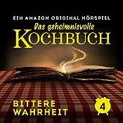 Bittere Wahrheit (Das geheimnisvolle Kochbuch 4) | Barbara van den Speulhof