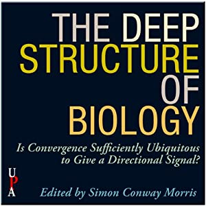 The Deep Structure of Biology: Is Convergence Sufficiently Ubiquitous to Give a Directional Signal | [Simon Conway Morris (Editor)]