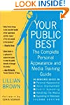 Your Public Best, Second Edition: The...