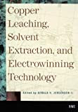 Copper Leaching, Solvent Extraction, and Electrowinning Technology