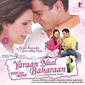 Yaraan Naal Baharaan (2005) [Punjabi] - Juhi Babbar, Raj Babbar, Gavie Chahal.