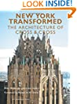 New York Transformed: The Architectur...