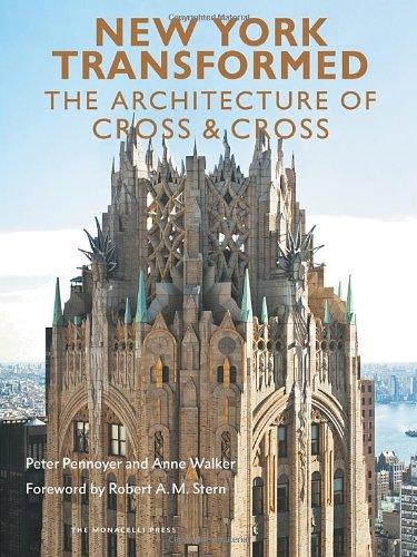 New York Transformed: The Architecture of Cross
