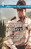 Most Eligible Sheriff (Harlequin American Romance\Sweetheart, Nevada)