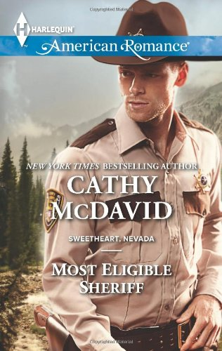 Image of Most Eligible Sheriff (Harlequin American Romance\Sweetheart, Nevada)