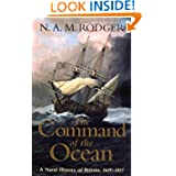 The Command of the Ocean: A Naval History of Britain, 1649­-1815