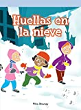 img - for Huellas en la nieve/ Tracks in the Snow (Spanish Edition) book / textbook / text book