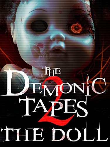 The Demonic Tapes 2: The Doll