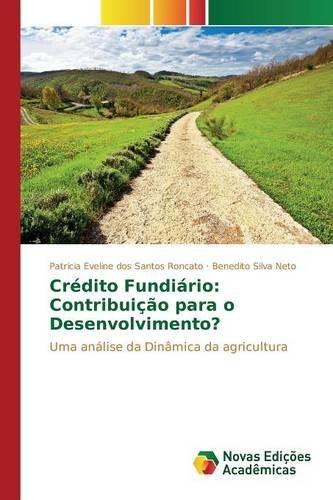 crdito-fundirio-contribuio-para-o-desenvolvimento-uma-anlise-da-dinmica-da-agricultura-by-patricia-e