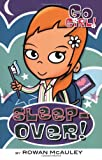 Go Girl! #5: Sleepover!