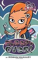 Go Girl! #5: Sleepover!