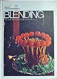Blending - The Fine Art of Modern Blending