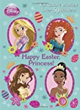 Happy Easter, Princess! (Disney Princess) (Full-Color Activity Book with Stickers)