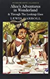 Image of Alice's Adventures in Wonderland & Through the Looking-Glass (Wordsworth Classics)