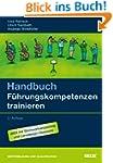 Handbuch F�hrungskompetenzen trainieren