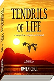 Tendrils of Life: A story of love, loss, and survival in the turmoil of the Korean War