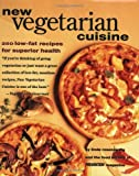 img - for New Vegetarian Cuisine: 250 Low-Fat Recipes for Superior Health by Rosensweig. Linda ( 1996 ) Paperback book / textbook / text book