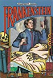 Frankenstein (Illustrated Classics Series) (1561561428) by Mary Wollstonecraft Shelley