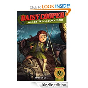 Daisy Cooper and the Sisters of the Black Night (Daisy Cooper: International Schoolgirl)