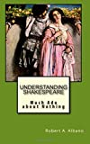Understanding Shakespeare: Much Ado About Nothing