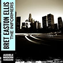 The Informers Audiobook by Bret Easton Ellis Narrated by Therese Plummer, Christian Rummel
