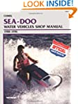 Sea-Doo Water Vehicles Shop Manual, 1...