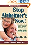 Stop Alzheimer's Now!: How to Prevent...