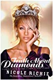 Nicole Richie The Truth About Diamonds: A Novel