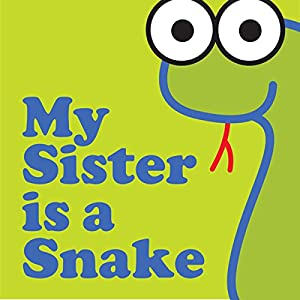 My Sister Is a Snake Audiobook